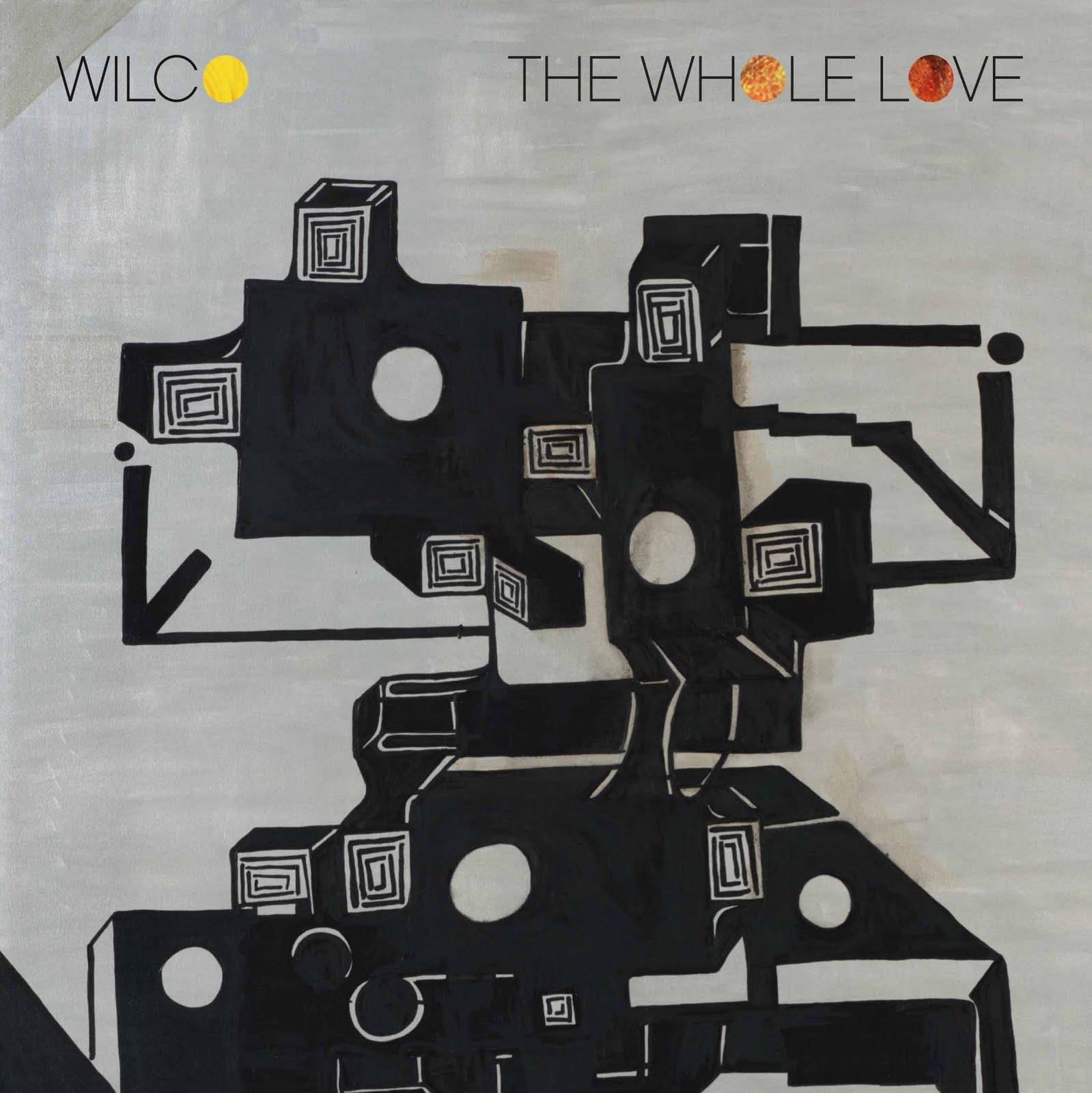 Wilco The Whole Love Troubled Souls Unite